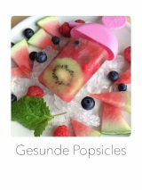 Gesunde Popsicles
